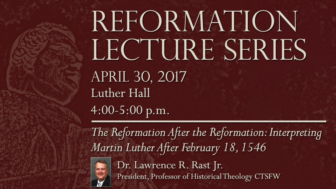 Reformation Lecture Series-RAST